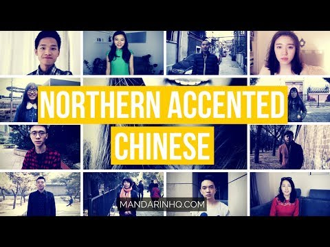 Northern Chinese Accent I The Sounds of Northern-Accented Mandarin Chinese I Chinese Pronunciation
