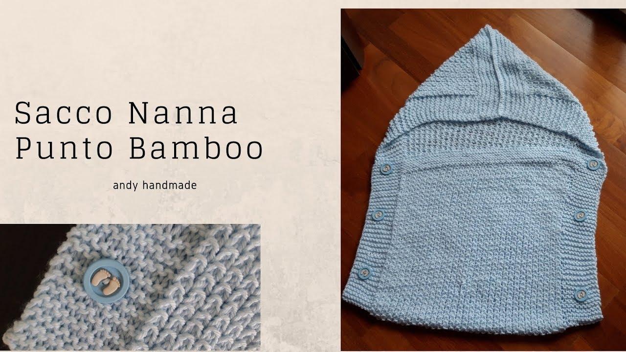 Sacco Nanna Nuvola Azzurra Punto Bamboo Ai Ferri Youtube