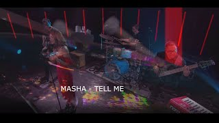 Tell Me - Masha