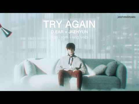 [ han | rom | eng ] d.ear × jaehyun – try again lyrics