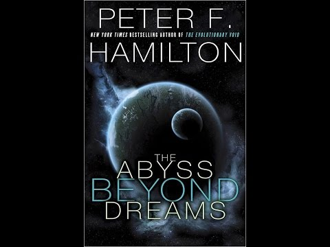 The Abyss Beyond Dreams, Peter F. Hamilton, Book Review