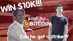 Win $10,000 BTC for 2 Strikes - BOWLING FOR BITCOIN