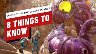 8 Things You Need to Know About Journey to the Savage Planet