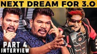 3.0: My Next Big Dream - Shankar Reveals! | Rajinikanth | Akshay Kumar
