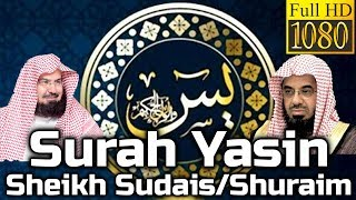 Gambar cover Surah Yasin Full سورة يس: Sheikh Sudais/Shuraim - English Translation