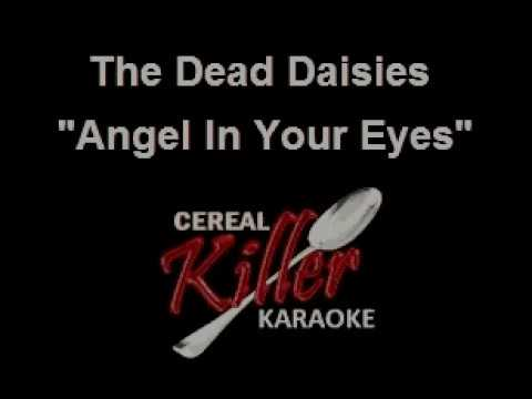 CKK - Dead Daisies, The - Angel In Your Eyes (Vocal Reduction) (Karaoke)