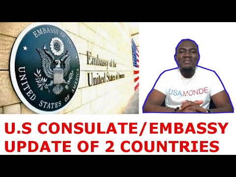 U.S CONSULATE / EMBASSY UPDATES OF 2 OTHER COUNTRIES
