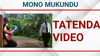 MONO MUKUNDU-TATENDA(2006)