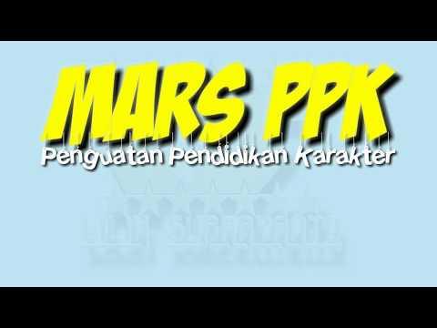 Mars Penguatan Pendidikan Karakter (Mars PPK) dengan lirik   siswa berkarakter Indonesia