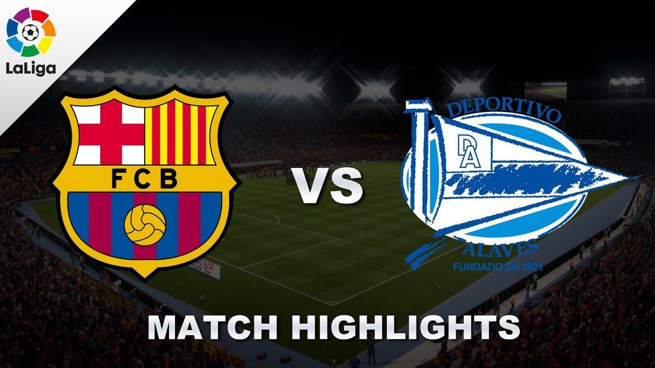 Fc Barcelona Vs Alaves La Liga 20182019 18 August 2018 Youtube