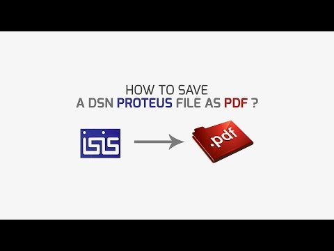 How to || Save a DSN Proteus file/circuit as PDF - YouTube