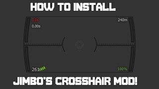 How To Install Jimbos Crosshair Mod 9.14!