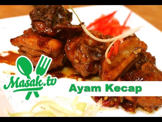 Ayam Kecap Sweet Soy Sauce Chicken Recipe Resep 091 Youtube