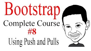 Bootstrap Tutorial Complete Course #8 Using Push and Pulls Classes - NICE!