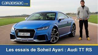Les esssais de Soheil Ayari -  Audi TT RS