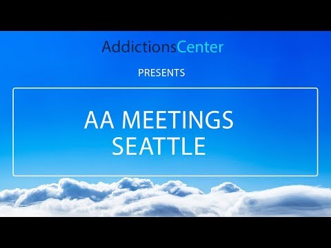 AA Meetings Seattle - 24/7 Helpline Call 1(800) 615-1067