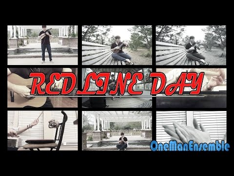 REDLINE DAY (Redline) - OneManEnsemble Instrumental Cover