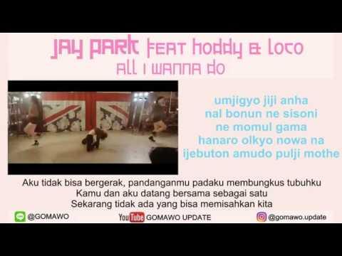 LIRIK JAY PARK - ALL I WANNA DO [MV & EASY LYRIC ROM+INDO]