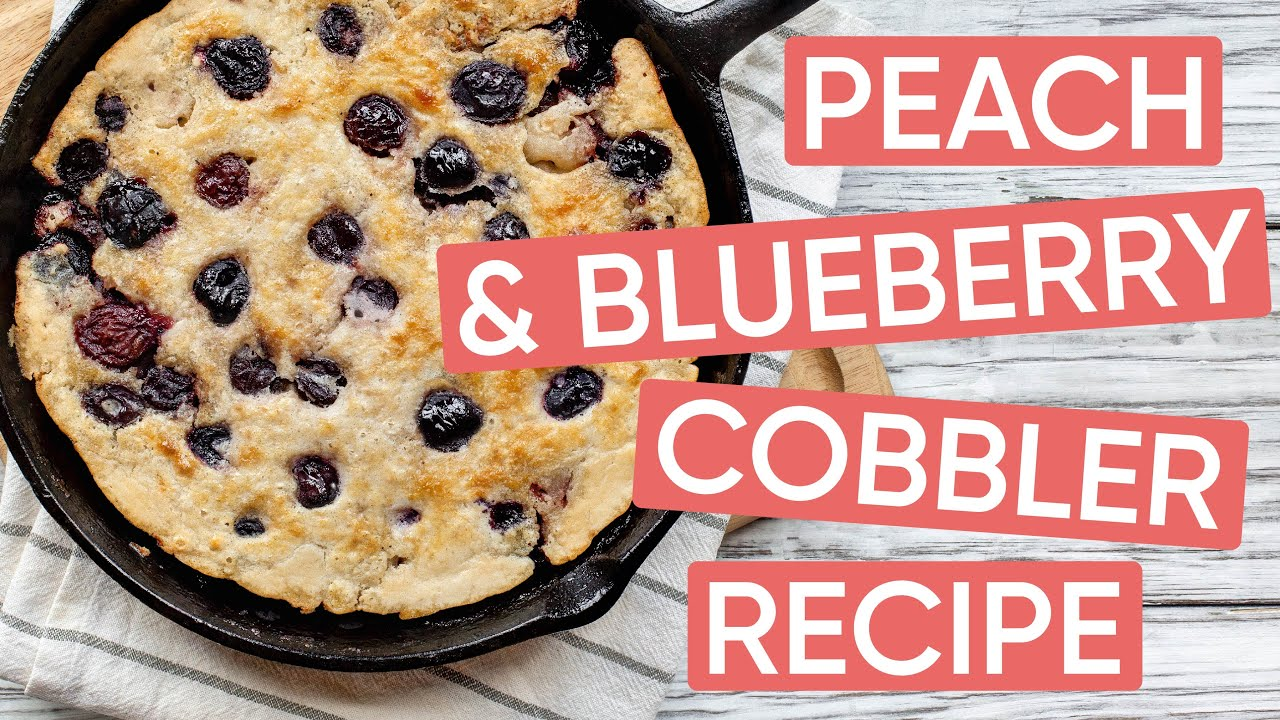 Peach & Blueberry Cobbler Recipe / Cook with Channel Mum