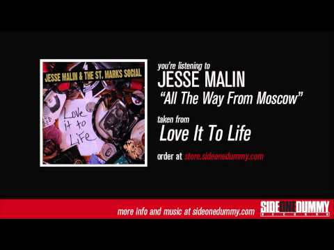Jesse Malin - All The Way From Moscow