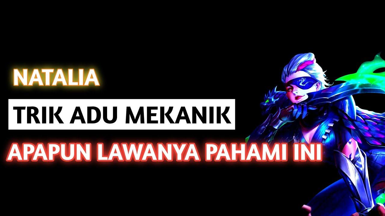 Download Natalia Trik Adu Mekanik Pasti Menang, Apa Pun Lawannya Lakukan Cara ini | Natalia Top 1 Global 2021
