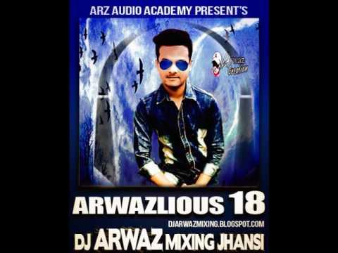 Islam Zindabad 2016 Mix DJ Arwaz Mixing