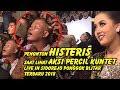 Penonton HISTERIS saat lihat AKSI percil kuntet Live in Sidorejo Ponggok Blitar Terbaru 2018