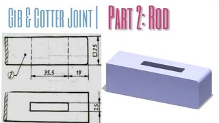 Catia Tutorial|How to Gib and Cotter Joint Assembly| Part -2 ROD