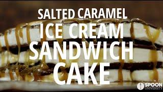 No-bake Salted Caramel Ice Cream Sandwich Cake