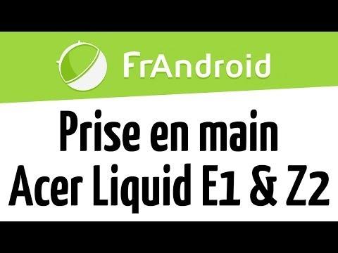 Prises en mains des Acer Liquid E1 et Z2 au MWC 2013