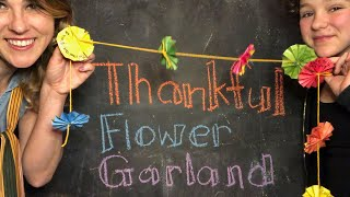 Thankful Flower Garland Craft with Lolly Hopwood
