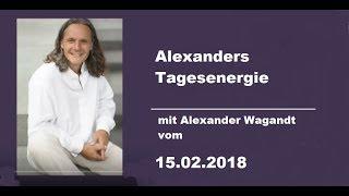 Alexander`s Tagesenergie vom 15.02.2018 ( Live-Chat-Audiostream )