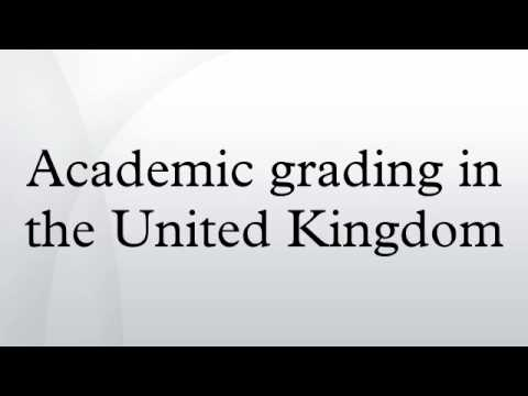 Academic grading in the United Kingdom