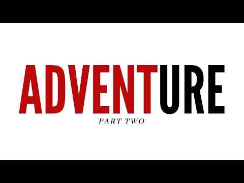 ADVENTure 2 - December 13, 2020 - Pastor Dan Perkins