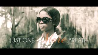 Just One More Breath Video Trailer