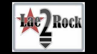 Masihol Au - Lae 2 Rock
