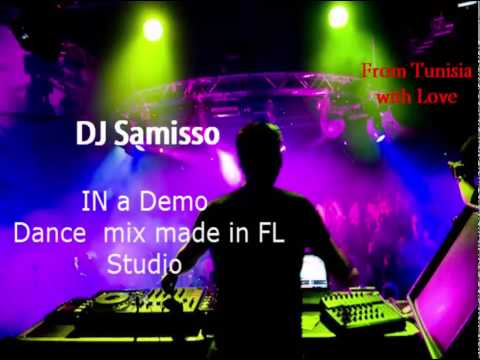 House Music Demo Mix Made in FL Studio by  Dj Samisso
