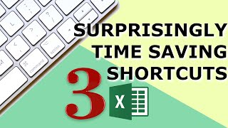 Top 3 Excel Shortcuts that are surprisingly time saving