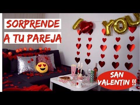SORPRENDE A TU PAREJA EN SAN VALENTÍN !!! (IDEAS)