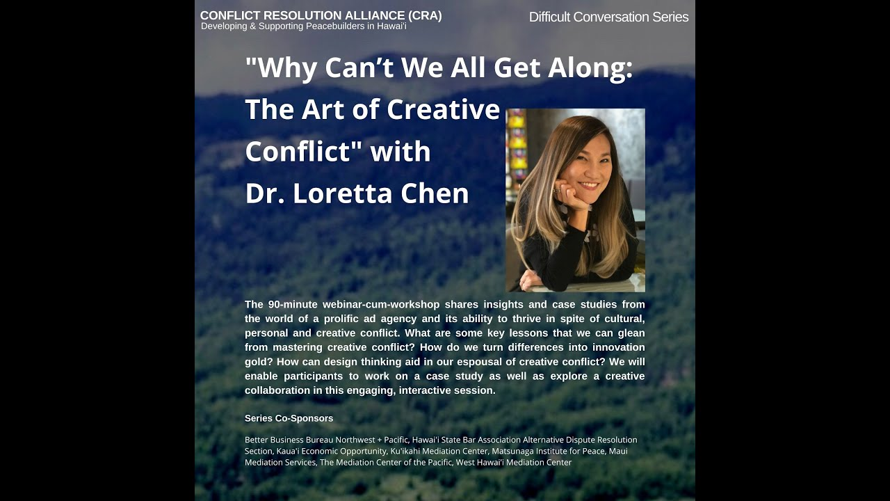 """""""Why Can't We All Get Along: The Art of Creative Conflict"""" with Dr. Loretta Chen"""