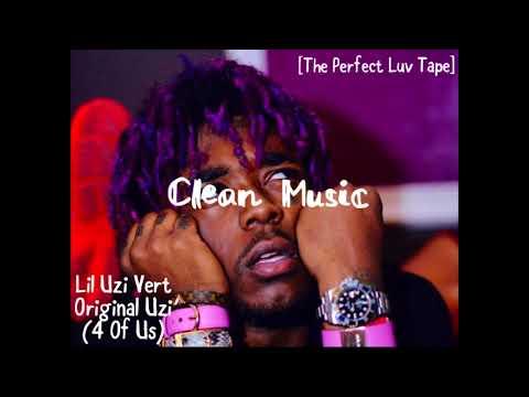 Lil Uzi Vert - Original Uzi (4 Of Us) (Clean Audio) (Read Desc.)
