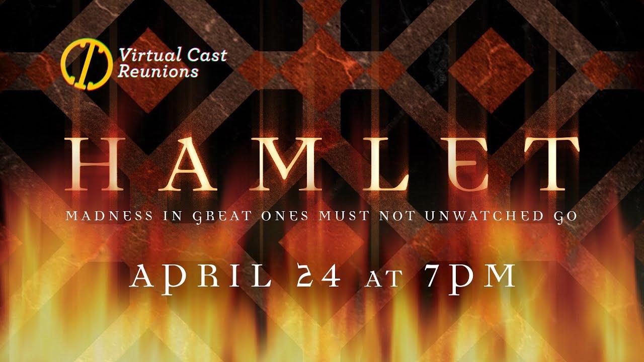 Cast Reunion: Hamlet