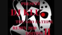 OLDIES REMIX BY DJ KLU THE GOD FATHER (PART II) BY DJ SHERWIN