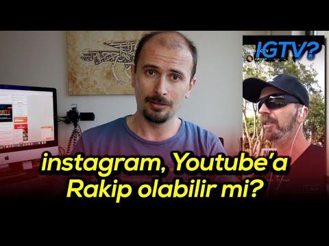 IGTV: instagram'dan Youtube'a rakip olur mu?