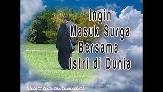 Ingin Masuk Surga Bersama Istri di Dunia - Tanya Jawab  Ustadz DR Syafiq Riza Basalamah MA