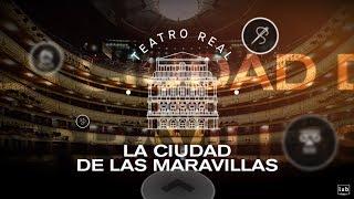 Descubre Teatro Real: La Ciudad de las Maravillas
