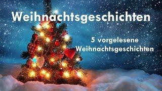 5 Weihnachtsgeschichten zum Hören ► WEIHNACHTS-SPEZIAL 2016 ◄ 3. Advent