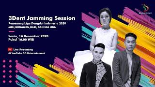 3DENT JAMMING SESSION - Joget Koplo Bareng Meli, Gunawan, Hari