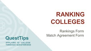 QuestTips: Ranking Colleges (And Match Agreement Form)