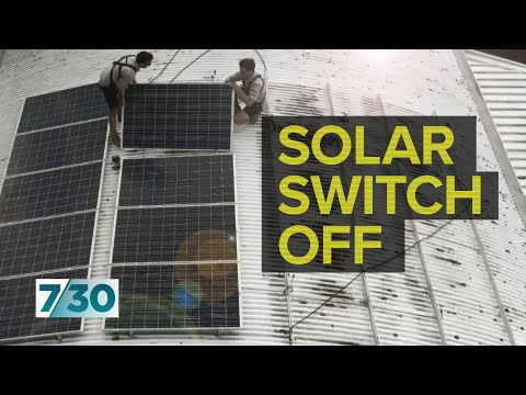 Concerns over plan to switch off household solar panels when grid is unstable   7.30